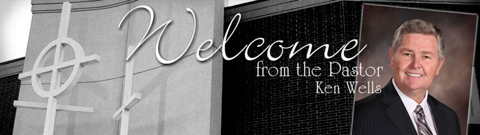Welcome from Pastor Wells